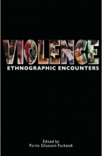 Violence Ethnographic Encounters