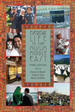Everyday Life in the Muslim Middle East, 3rd ed.