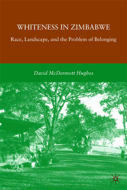 Whiteness in Zimbabwe: Race, Landscape, and the Problem of Belonging